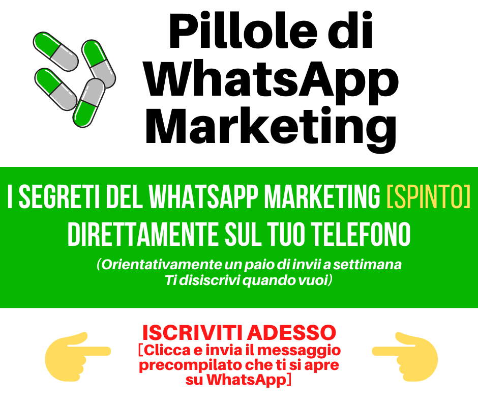 Pillole di WhatsApp Marketing
