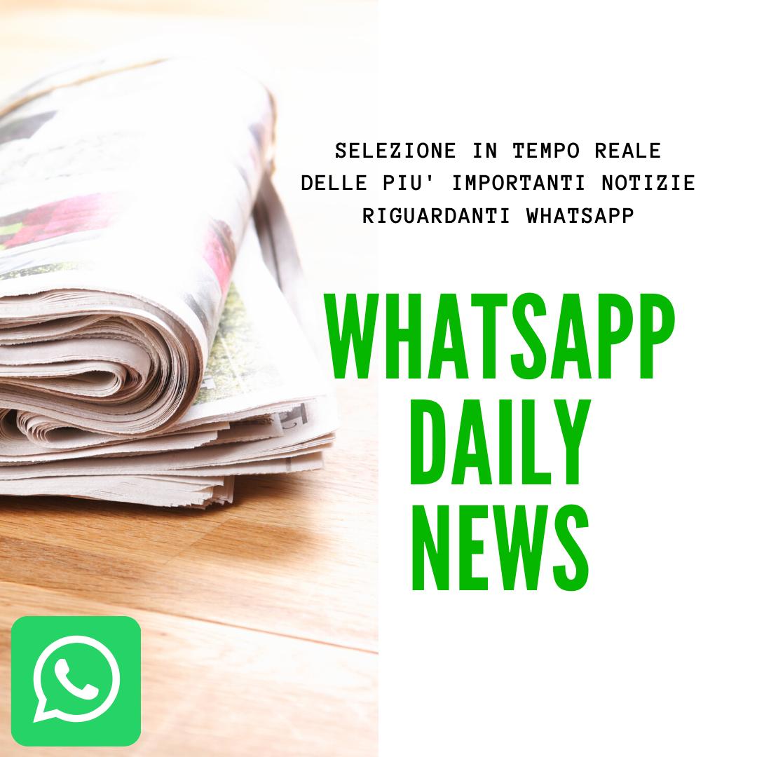 Tutte le ultime notizie su WhatsApp