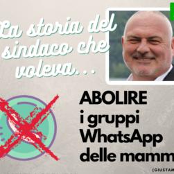 storia-del-sindaco-che-voleva-abolire-i-gruppi-whatsapp-delle-mamme